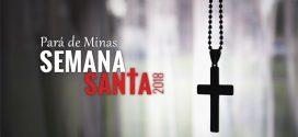 Semana Santa nas paróquias de Pará de Minas e região neste Sábado das Dores. Veja a programação