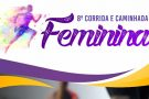 Vem aí a 8ª Corrida e Caminhada Feminina de Pará de Minas