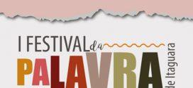 1º Festival da Palavra de Itaguara começa nesta sexta com muitas atrações gratuitas