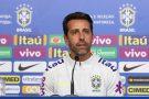 Edu Gaspar está ansioso para reunir todos os jogadores da Seleção Brasileira