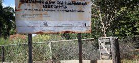 Publicada no Diário Oficial medida que revoga redução de área quilombola