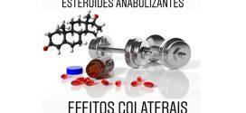 Saiba quais são os efeitos colaterais dos esteroides anabolizantes