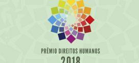 Prorrogadas até amanhã as inscrições para Prêmio Direitos Humanos