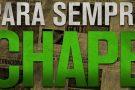 Cine News: Para Sempre Chape