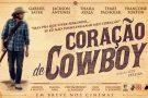 Cine News: Coração de Cowboy